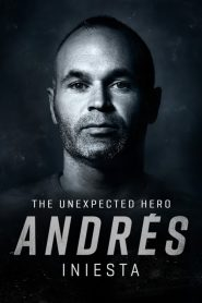 Andrés Iniesta, The Unexpected Hero