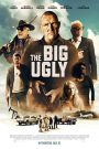 The Big Ugly